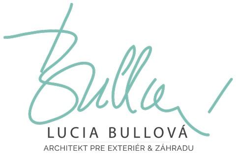 Lucia Bullová - Architekt pre exteriér a záhradu